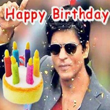 Happy Birthday King Khan
